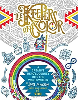 The Keepers of Color: A Creative Hero's Journey into the World Within