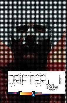 Drifter, Volume 1: Out of the Night - Book #1 of the Drifter