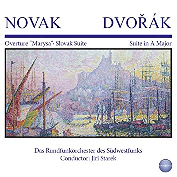 "Novak - Dvořák: Overture ""Maryša"" - Slovak Suite - Suite in A Major"