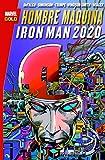 Hombre Máquina. Iron Man. 2020 (MARVEL GOLD)