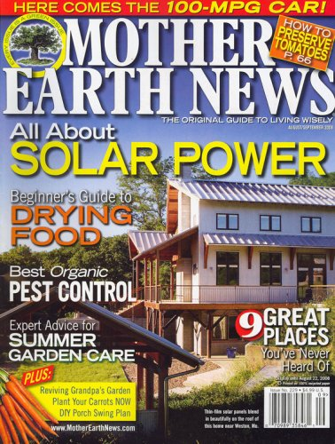 Mother Earth News, August/September 2008 Issue