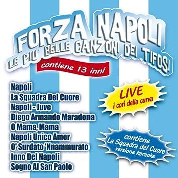Forza Napoli (Le più belle canzoni dei tifosi)