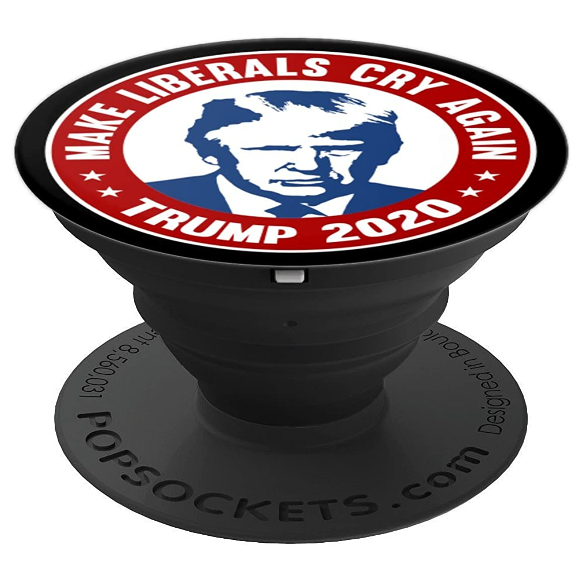 Trump For President Make Liberals Cry Again Funny Trump 2020 - PopSockets Grip and Stand for Phones and Tablets