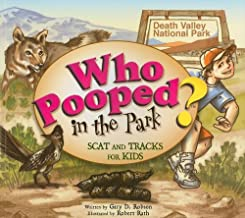 Who Pooped in the Park? Death Valley National Park: Scat and Tracks for Kids