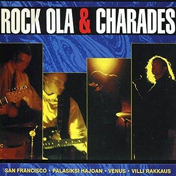 Rock Ola & Charades