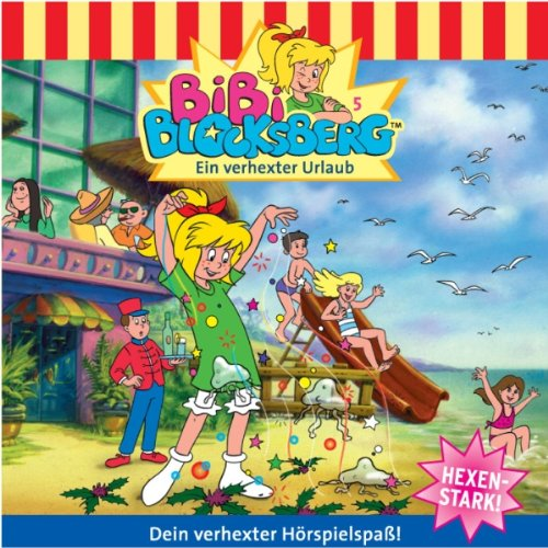 Ein verhexter Urlaub (Bibi Blocksberg 5) Titelbild