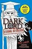 Dark Lord 3: Eternal Detention