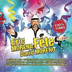 Eric Morena Fete Dario Moreno