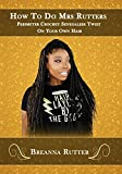How To Do Mrs Rutters Perimeter Crochet Senegalese Twist On Your Own Hair