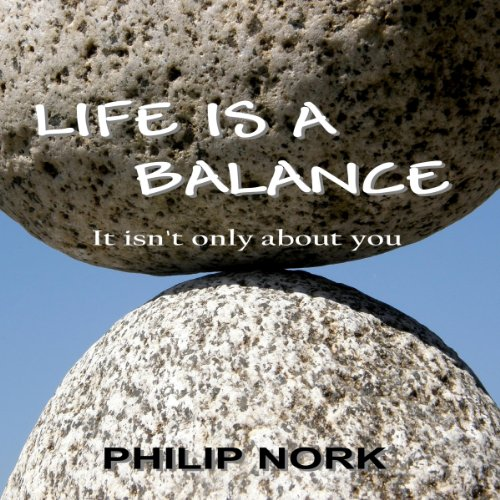 Life Is A Balance audiobook cover art