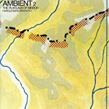 Ambient 2 / Plateaux of Mirror