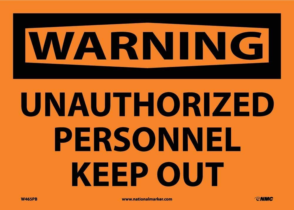National Marker Warning, Unauthorized Personnel (W465PB)