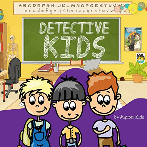 Detective Kids                   De :                                                                                                                                 Jupiter Kids                               Lu par :                                                                                                                                 Christy Williamson                      Durée : 4 min     Pas de notations     Global 0,0