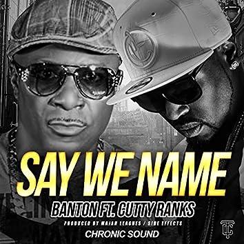 Say We Name