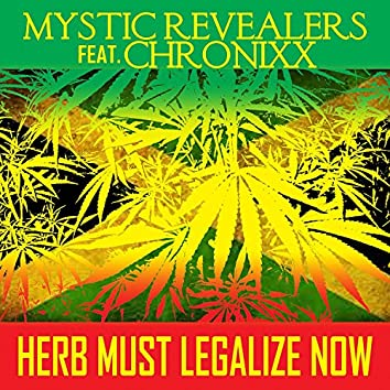 Herb Must Legalize Now (feat. Chronnix)