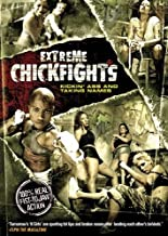 Extreme Chickfights: Kickin' Ass & Taking Names