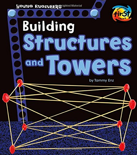 Building Structures and Towers (Young Engineers)