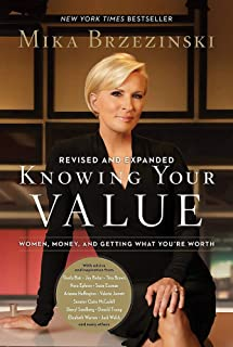 Knowing Your Value (Revised): Women, Money, and Getting What You're Worth (Revised Edition)