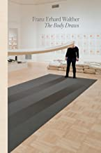 Franz Erhard Walther: The Body Draws
