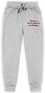 Yuanmeiju There is A 99.9% Chance I Am Hungry Boys Pantalones Deportivos,Pantalones Deportivos for Teens Boys Girls