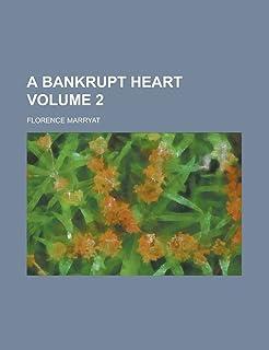 A Bankrupt Heart (Volume 1)