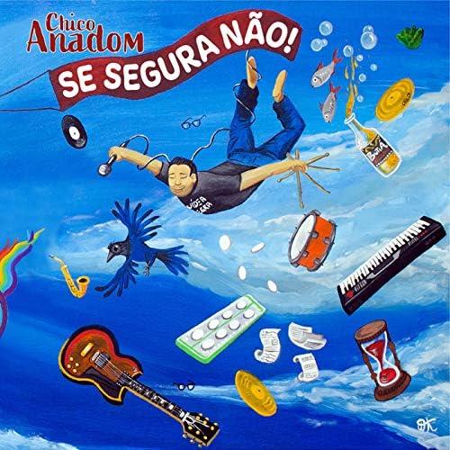 Chico Anadom