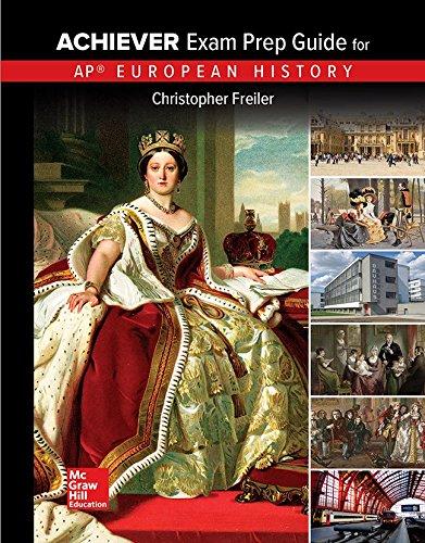 Freiler, AP Achiever Exam Prep Guide European History, 2017, 2e, Student...