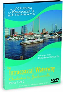 Cruising America's Waterways: The Intracoastal Waterway: Charleston to Jacksonville