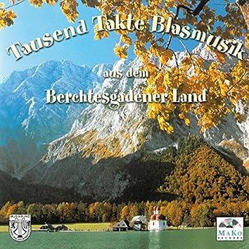 Tausend Takte Blasmusik aus dem Berchtesgadener Land - Cd1