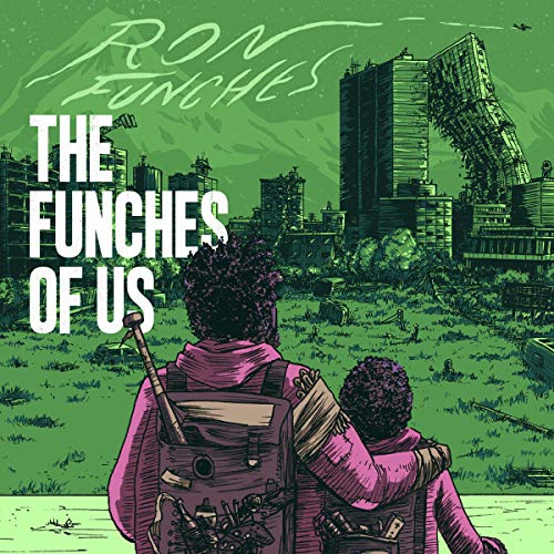 Ron Funches: The Funches of Us cover art