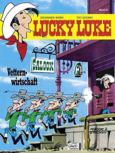 Lucky Luke 21 Vetternwirtschaft By Ren Goscinny 1988 01 15