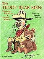 Teddy Bear Men: Theodore Roosevelt & Clifford Berryman