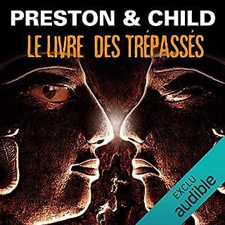 Le livre des trépassés     Pendergast 7              De :                                                                                                                                 Douglas Preston,                                                                                        Lincoln Child                               Lu par :                                                                                                                                 François Hatt                      Durée : 15 h et 7 min     85 notations     Global 4,7