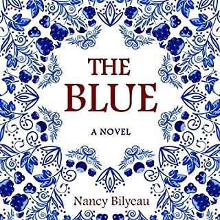 The Blue                   By:                                                                                                                                 Nancy Bilyeau                               Narrated by:                                                                                                                                 Eleanor Hicks                      Length: 15 hrs and 3 mins     2 ratings     Overall 4.0