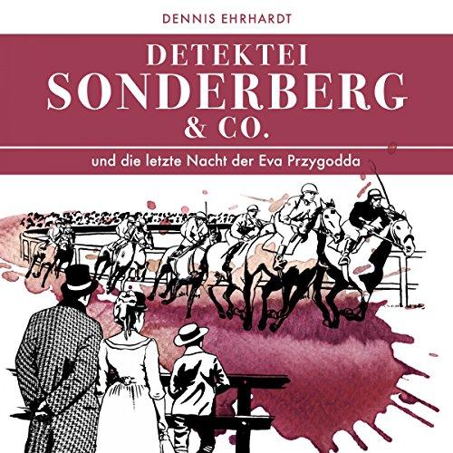 Couverture de Sonderberg & Co. und die Letzte Nacht der Eva Przygodda