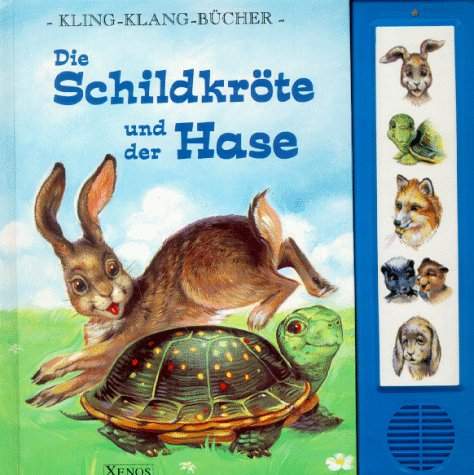 Die Schildkröte und der Hase: Kling-Klang-Bücher