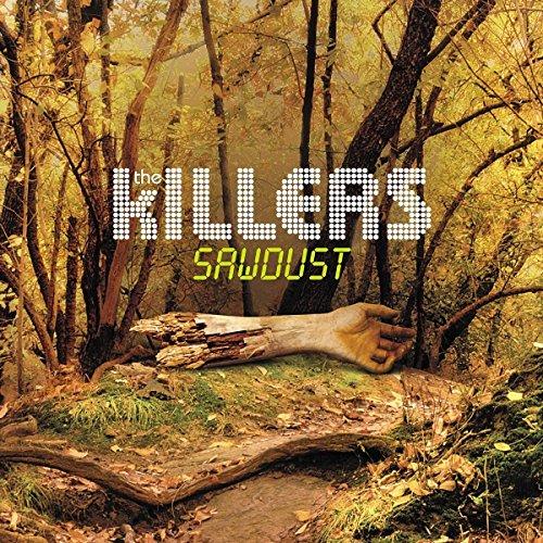 KILLERS - SAWDUST
