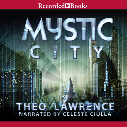 Mystic City                   By:                                                                                                                                 Theo Lawrence                               Narrated by:                                                                                                                                 Celeste Ciulla                      Length: 11 hrs and 20 mins     25 ratings     Overall 3.8