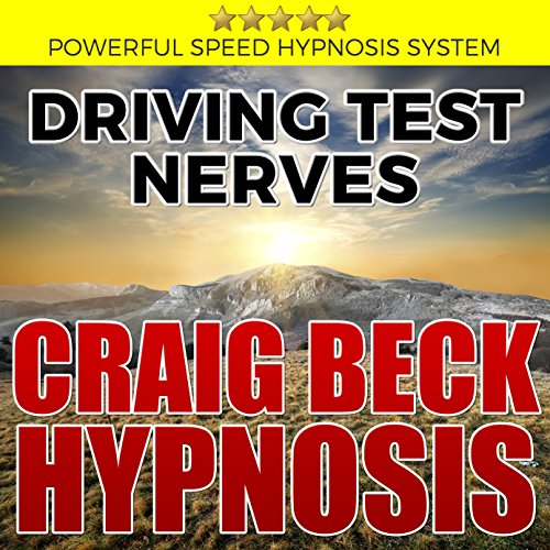 Driving Test Nerves: Craig Beck Hypnosis cover art