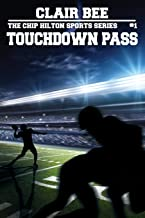 Touchdown Pass (The Chip Hilton Sports Series)