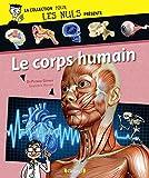 Pour Les Nuls présente Le Corps humain - Format Kindle - 9782324008474 - 6,99 €