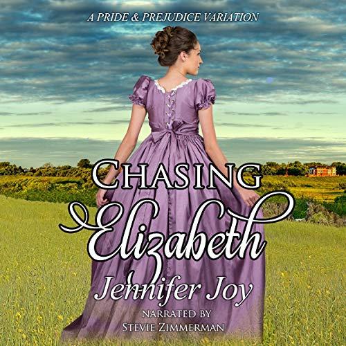 Chasing Elizabeth: A Pride & Prejudice Variation cover art
