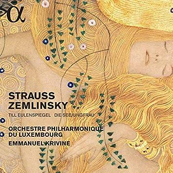 Strauss: Till Eulenspiegel – Zemlinsky: Die Seejungfrau