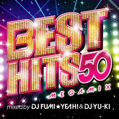 DJ FUMI★YEAH! & DJ YU-KI
