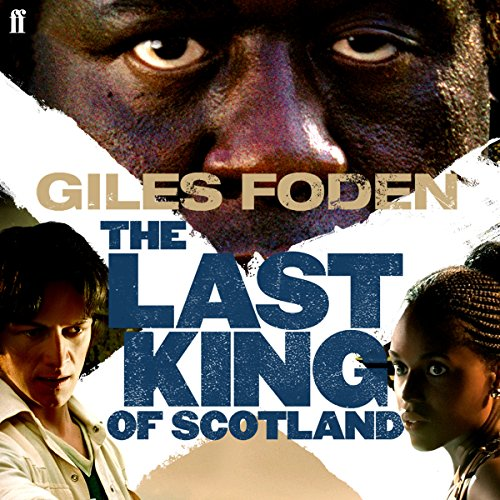 The Last King of Scotland audiobook cover art