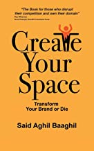 Create Your Space: Transform Your Brand or Die