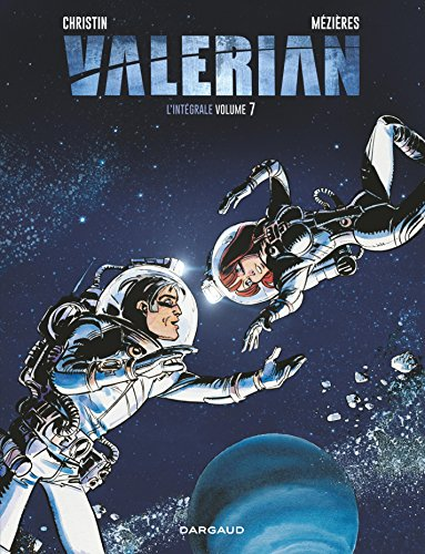 Valérian - Intégrales - Tome 7 - Valérian - intégrale tome 7 (French Edition)