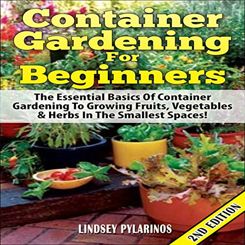 Container Gardening for Beginners, 2nd Edition audiobook cover art