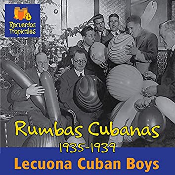 Rumbas Cubanas (1935-1939)