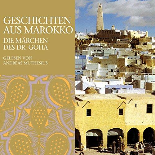 Geschichten aus Marokko. Die Märchen des Dr. Goha cover art